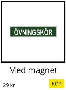 övningskörningsskylt med magnet